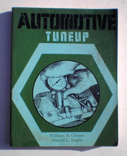 Automotive tuneup (9780070148109) by William Harry Crouse