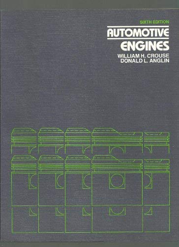 Automotive engines (9780070148253) by Crouse, William Harry