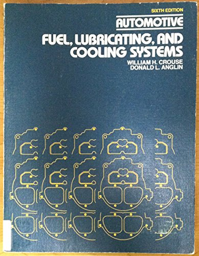 9780070148628: Automotive Fuel, Lubricating, and Cooling Systems