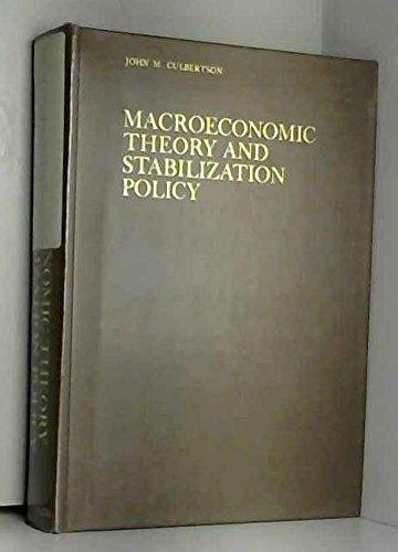 Macroeconomic Theory and Stabilization Policy: Culbertson, John M.