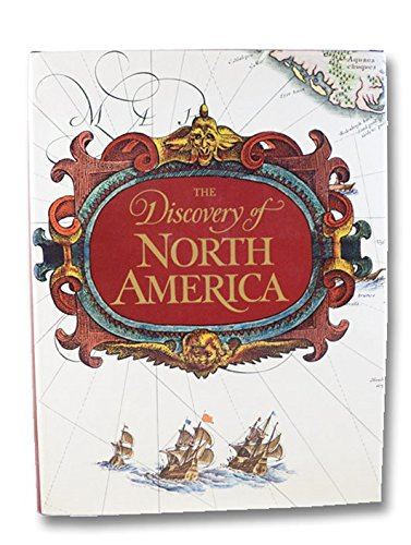 The Discovery of North America: Cumming, William Patterson; Quinn, David B.; Skelton, R. A.