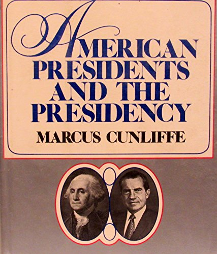 9780070149359: American Presidents and the Presidency