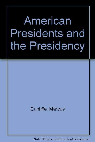 9780070149366: American Presidents and the Presidency