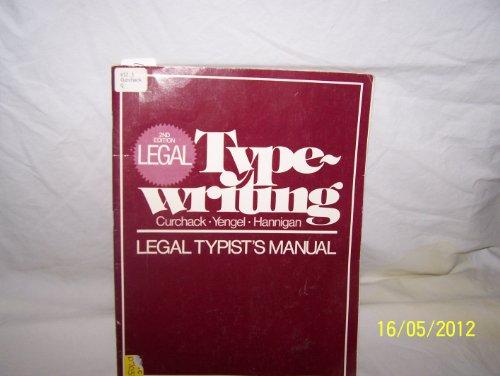 Legal Typewriting: Curchack, Norma; Yengel, H. F.; Hannigan, K. M.