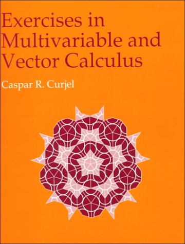 9780070149496: Exercises in Multivariable and Vector Calculus