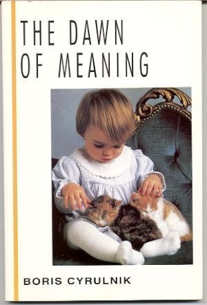 9780070150447: Dawn of Meaning (McGraw-Hill Horizons of Science)