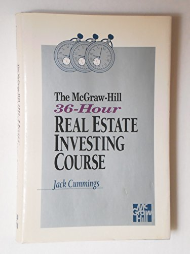 9780070150478: The McGraw-Hill 36 Hour Real Estate Investing Course
