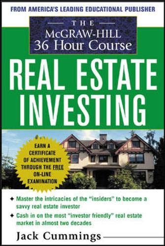 The McGraw-Hill 36-Hour Real Estate Investment Course: Cummings,Jack