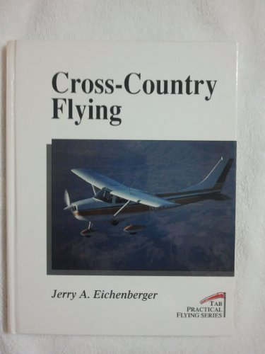 9780070150768: Cross-Country Flying (Practical Flying Series)