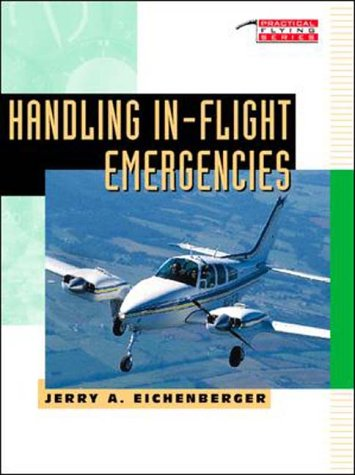 9780070150928: Handling in-Flight Emergencies (Tab Practical Flying)