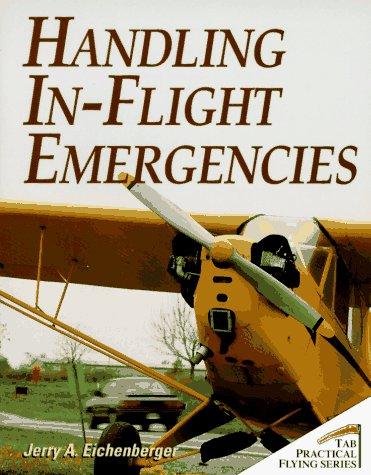 9780070150935: Handling In-Flight Emergencies (Practical Flying Series)
