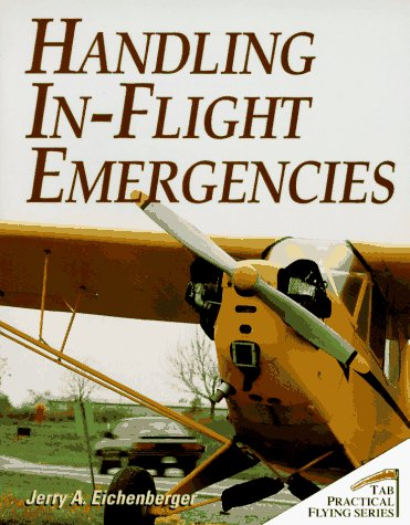 9780070150935: Handling in-Flight Emergencies (Tab Practical Flying)