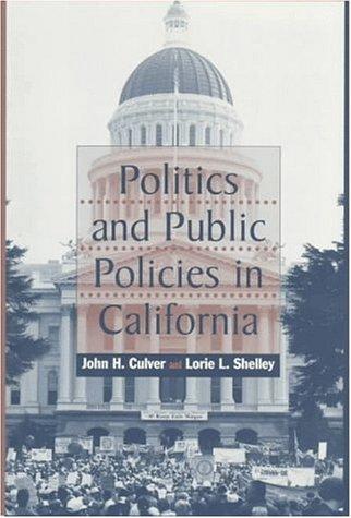 9780070150942: Politics and Public Policies in California