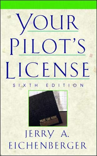 9780070151192: Your Pilot's License - 6th Edition