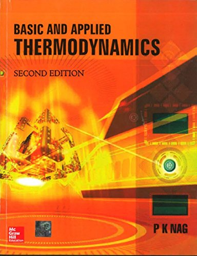 Basic And Applied Thermodynamics, 2Nd Edn: Nag