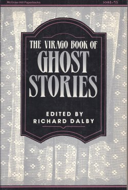 The Virago Book of Ghost Stories: Richard Dalby