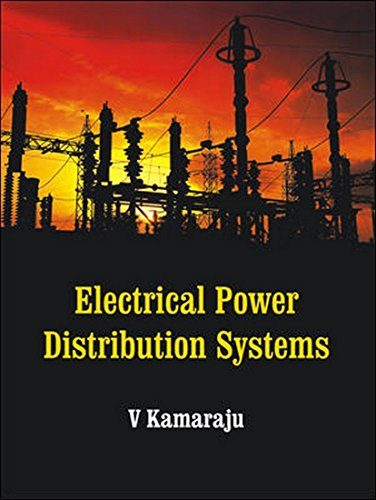 Electrical Power Distribution Systems: V. Kamaraju