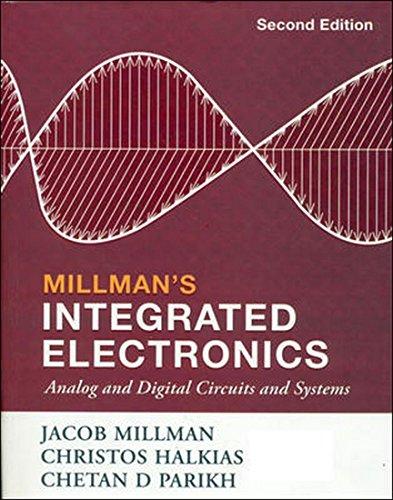 Millmans Integrated Electronics: Analog And Digital Circuit,: Jacob Millman ,