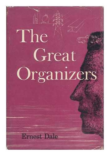 9780070151727: The Great Organizers., Very Good/Good Dust Jacket Torn, Soiled & Chipped