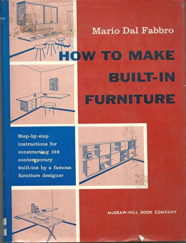 9780070151765: How to make built-in furniture
