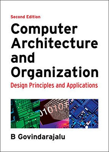 9780070152779: Computer Architecture and Organization: Design Principles and Applications