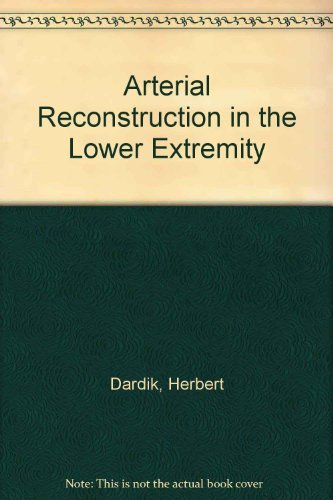 9780070153516: Arterial Reconstruction in the Lower Extremity