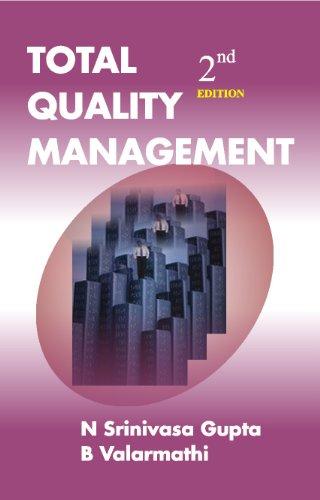 Total Quality Management (Second Edition): B. Valarmathi,N. Srinivasa Gupta
