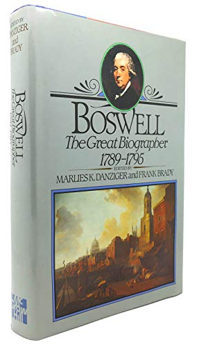 9780070153745: Boswell: The Great Biographer, 1789-1795 (Yale Editions of the Private Papers of James Boswell)