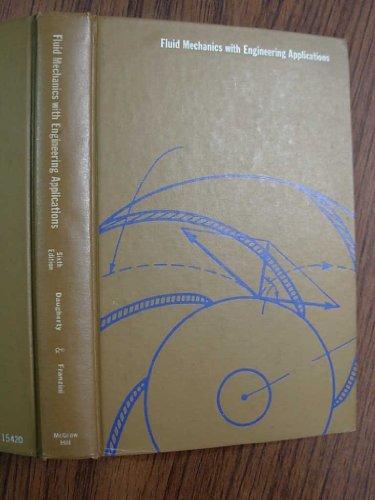 Fluid Mechanics with Engineering Applications: Joseph B. Franzini,
