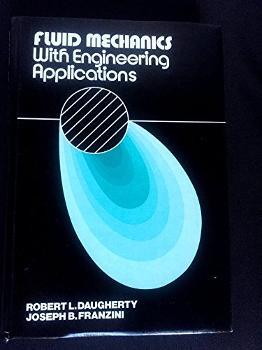 9780070154278: Fluid Mechanics with Engineering Applications