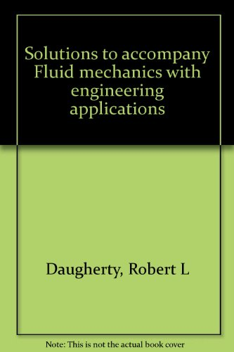 9780070154285: Solutions to accompany Fluid mechanics with engineering applications