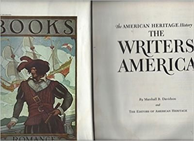 9780070154353: The American heritage history of the writers' America,
