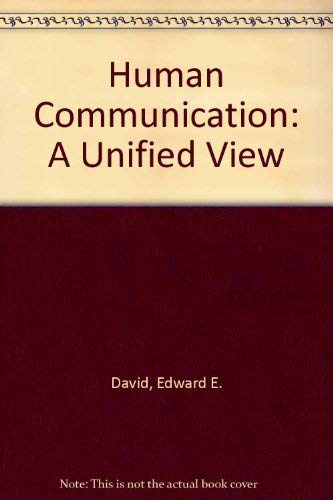 9780070154469: Human Communication: A Unified View (Inter-university electronics series)