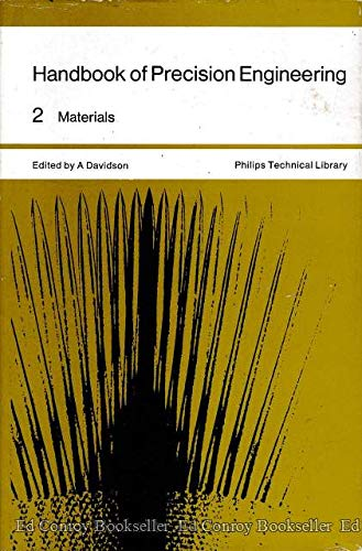 9780070154568: Handbook of precision engineering, (Philips technical library)