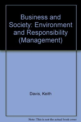 9780070155329: Business and Society: Environment and Responsibility (Management)