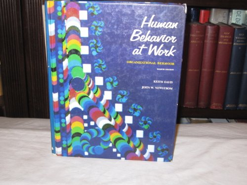9780070155749: Human Behavior at Work: Organizational Behavior (Mcgraw Hill Series in Management)