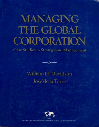 9780070155930: Managing the Global Corporation: Case Studies in Strategy and Management (Mcgraw-Hill International Series in Business and Economics)
