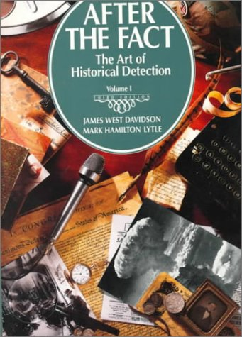 After the Fact: The Art of Historical: James West Davidson,