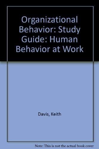 9780070156326: Organizational Behavior: Study Guide: Human Behavior at Work