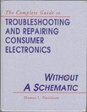 9780070156494: Troubleshooting and Repairing Consumer Electronics Without a Schematic