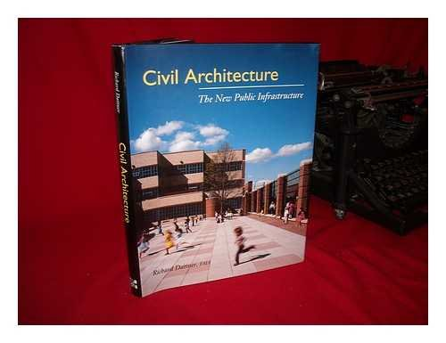 9780070156654: Civil Architecture: The New Public Infrastructure