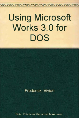 9780070156661: Using Microsoft Works 3.0 for DOS