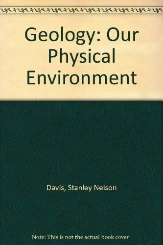 9780070156807: Geology: Our Physical Environment