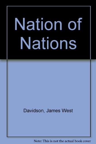 Nation of Nations: James West Davidson
