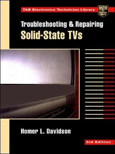9780070157538: Troubleshooting and Repairing Solid-State Tvs (Tab Electronics Technician Library)