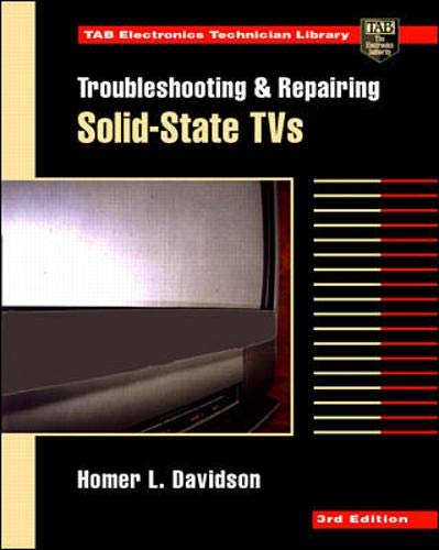 9780070157545: Troubleshooting and Repairing Solid-State TVs