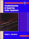 9780070157552: Troubleshooting and Repairing Audio Equipment (Tab Electronics Technician Library)