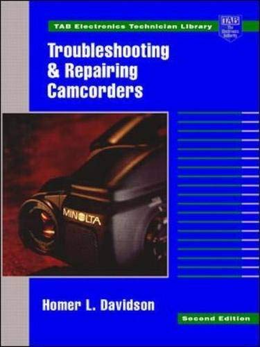 9780070157590: Troubleshooting and Repairing Camcorders