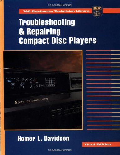 9780070157613: Troubleshooting and Repairing Compact Disk Players (TAB Electronics Technician Library)