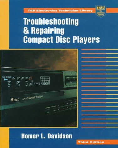 9780070157620: Troubleshooting and Repairing Compact Disk Players (TAB Electronics Technician Library)